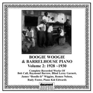 Boogie Woogie & Barrelhouse Piano Vol 2 (1928-1930)