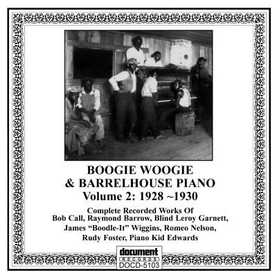 Boogie Woogie & Barrelhouse Piano Vol 2 (1928-1930)