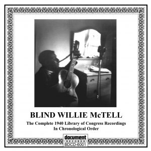 Blind Willie Mctell Complete Library Of Congress